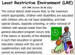 least restrictive environment lre 603 cmr section 28 06 2 c