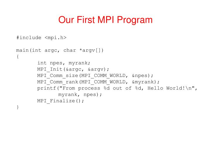 Our First MPI Program