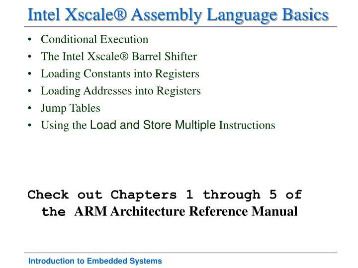 Intel Xscale® Assembly Language Basics