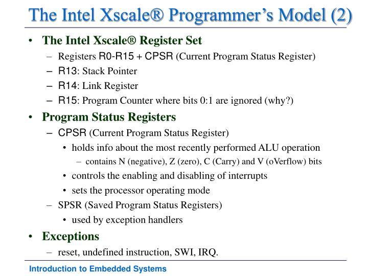 The Intel Xscale® Programmer's Model (2)