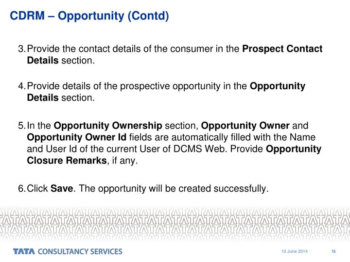 CDRM – Opportunity (Contd)