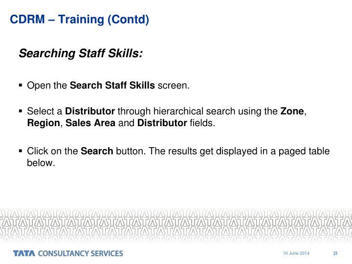 CDRM – Training (Contd)