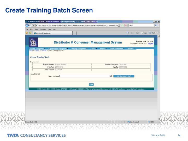 Create Training Batch Screen