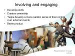 involving and engaging