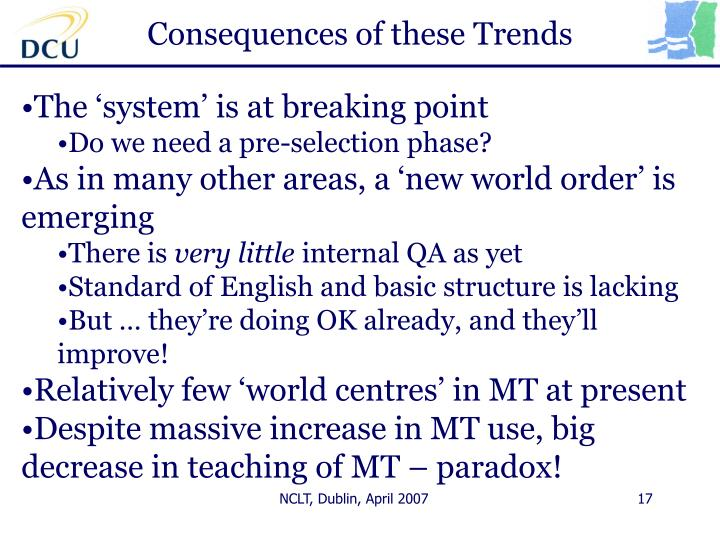 Consequences of these Trends