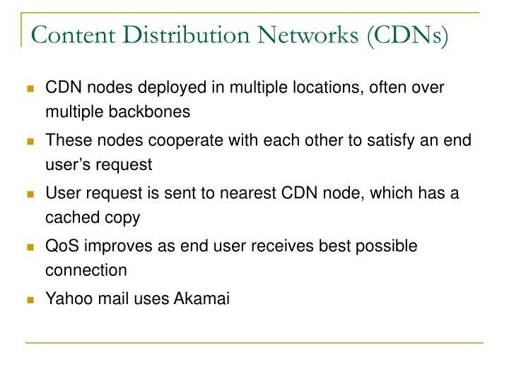 Content Distribution Networks (CDNs)