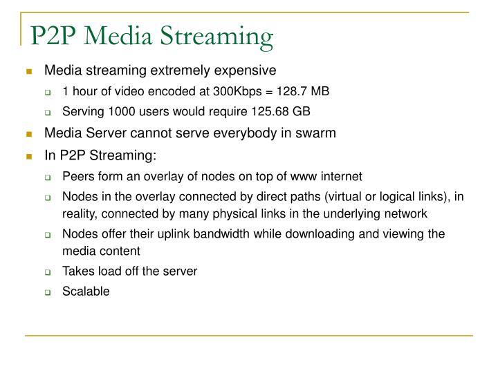 P2P Media Streaming
