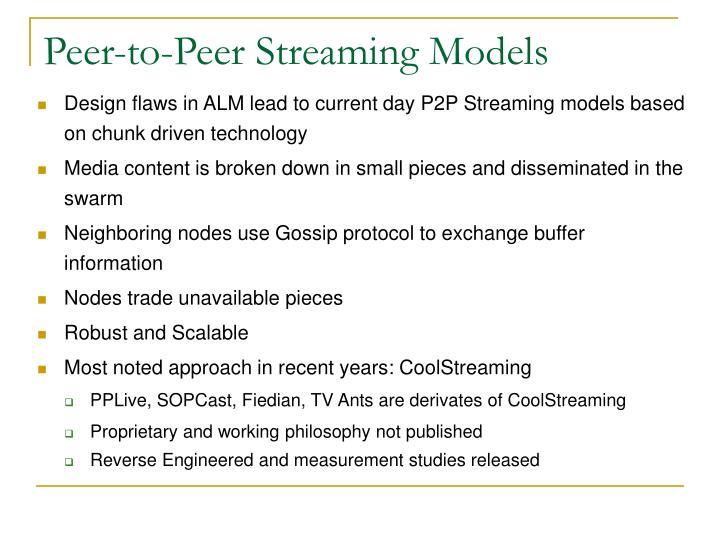 Peer-to-Peer Streaming Models