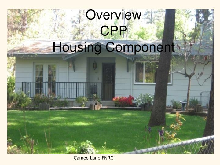 Overview cpp housing component