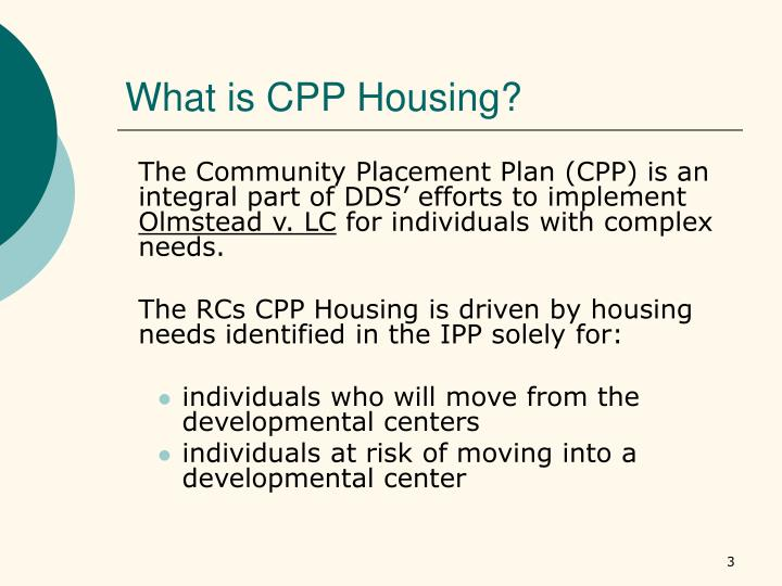 What is CPP Housing?