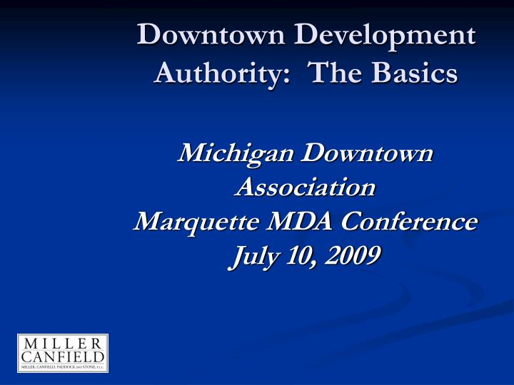 Downtown development authority the basics
