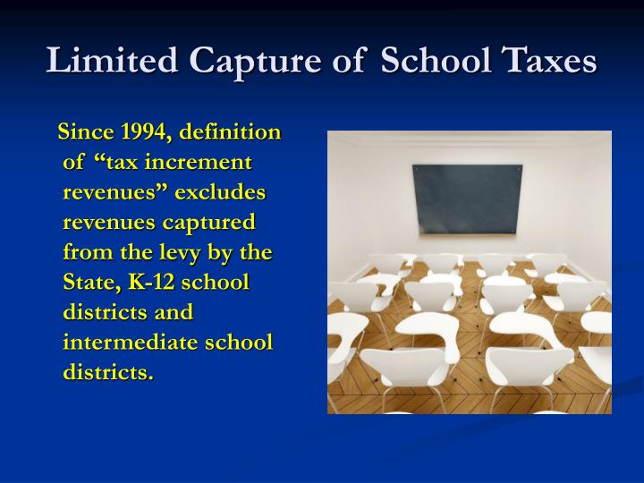 Limited Capture of School Taxes