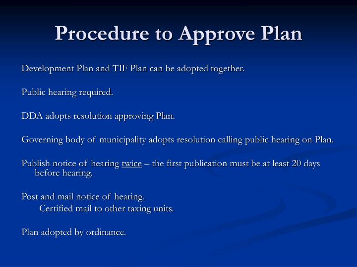 Procedure to Approve Plan