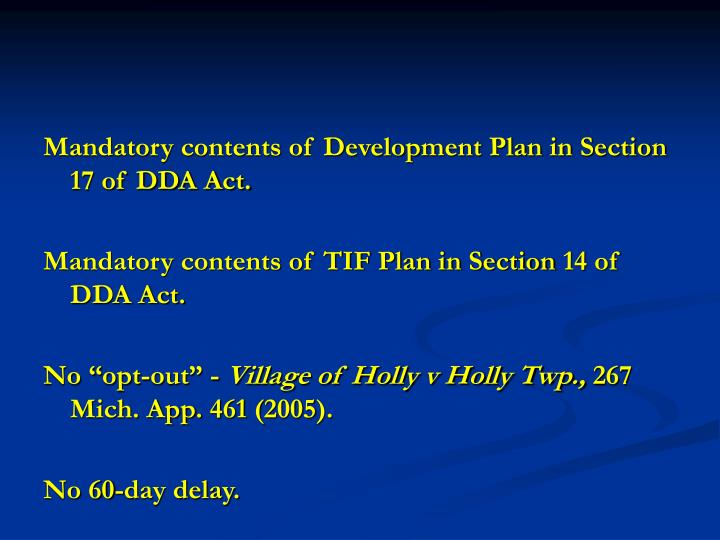 Mandatory contents of Development Plan in Section 17 of DDA Act.