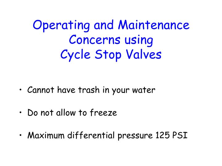 Operating and Maintenance Concerns using