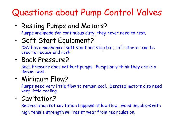 Questions about pump control valves