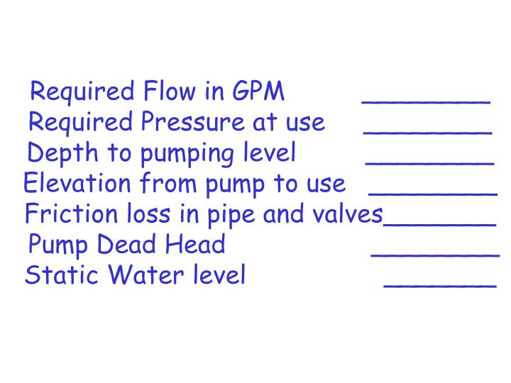 Required Flow in GPM          ________