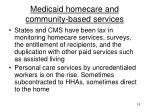medicaid homecare and community based services
