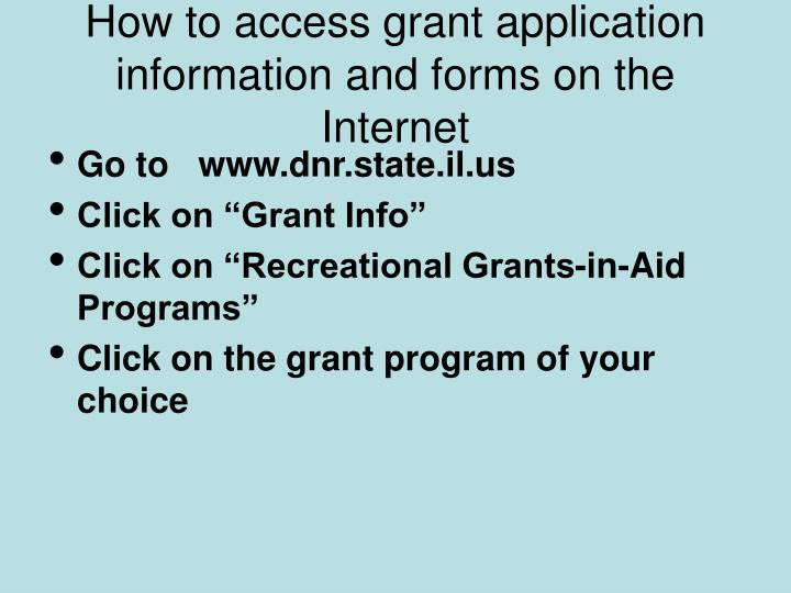 How to access grant application information and forms on the Internet