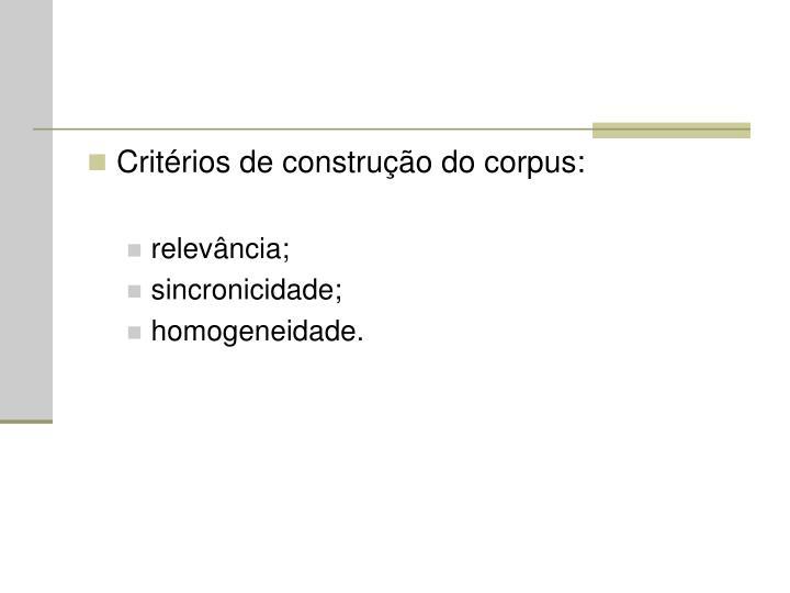 Critérios de construção do corpus: