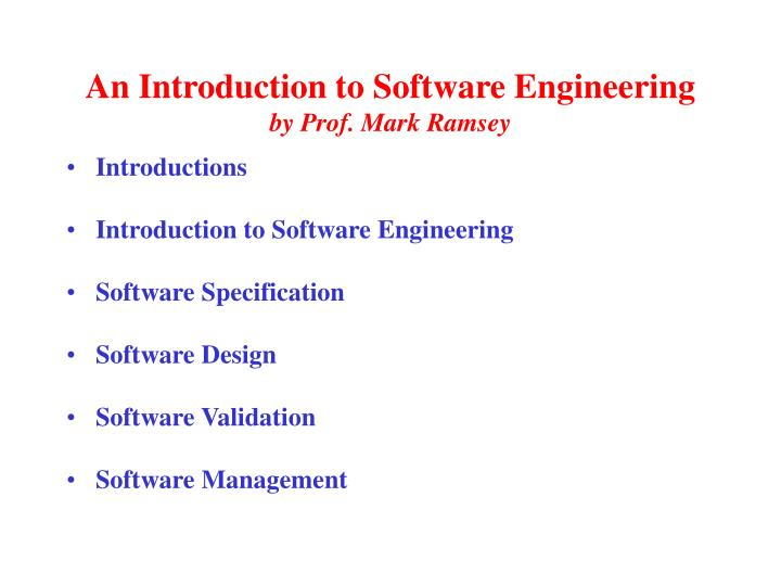 An introduction to software engineering by prof mark ramsey
