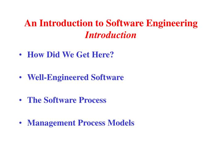 An introduction to software engineering introduction