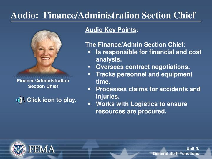 Audio:  Finance/Administration Section Chief