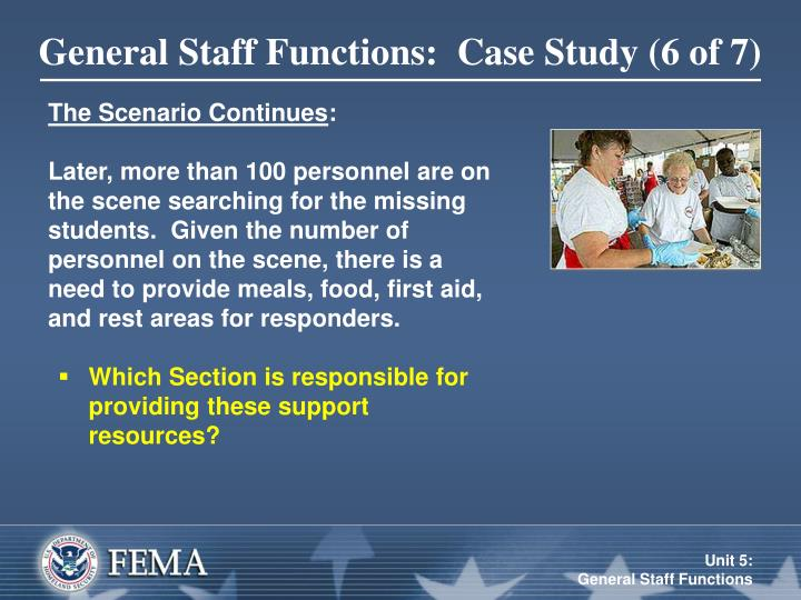 General Staff Functions:  Case Study (6 of 7)