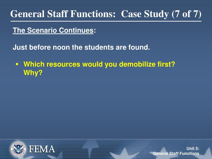 General Staff Functions:  Case Study (7 of 7)