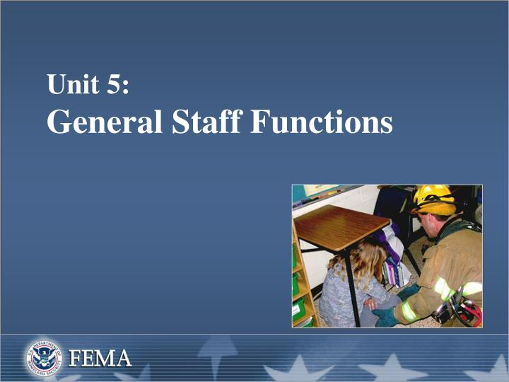Unit 5 general staff functions
