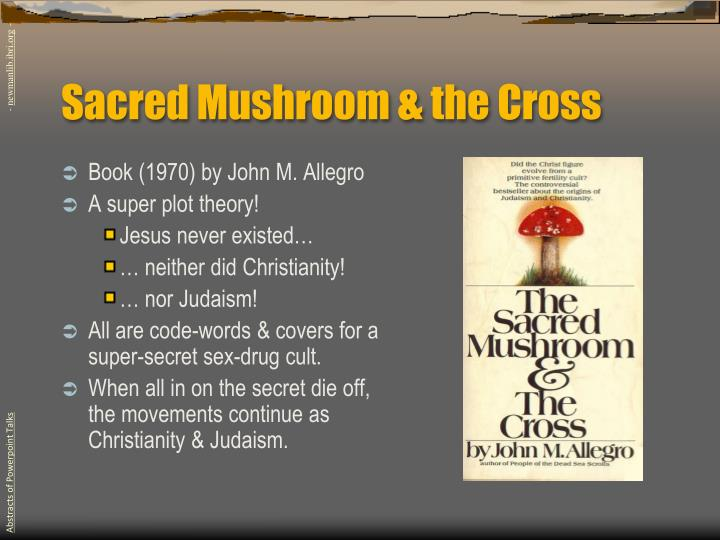 Sacred Mushroom & the Cross