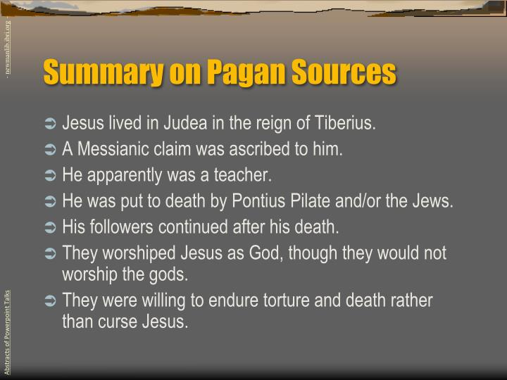 Summary on Pagan Sources