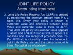 joint life policy accounting treatment1