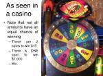 as seen in a casino1