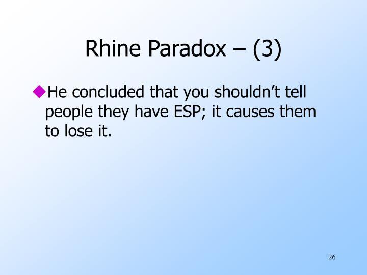 Rhine Paradox – (3)
