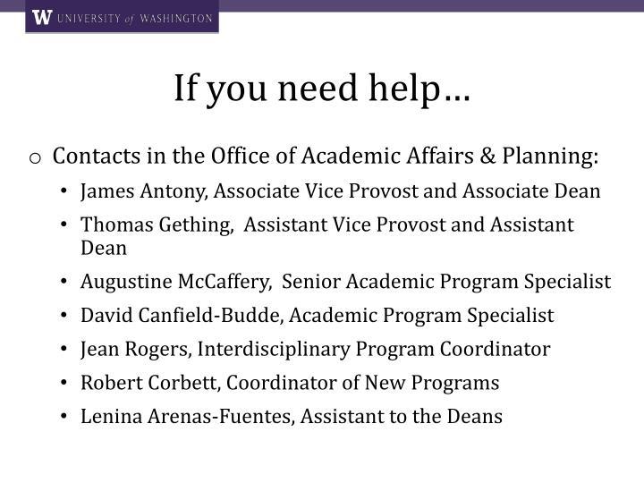 If you need help…