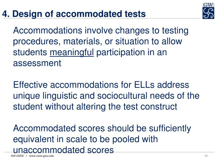 4. Design of accommodated tests