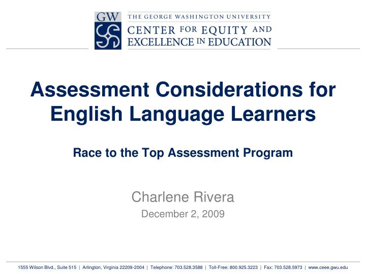 Assessment considerations for english language learners race to the top assessment program