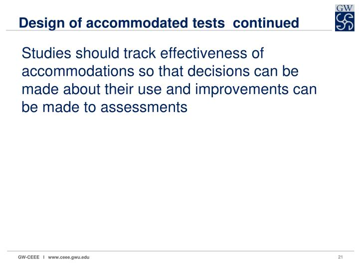 Design of accommodated tests  continued
