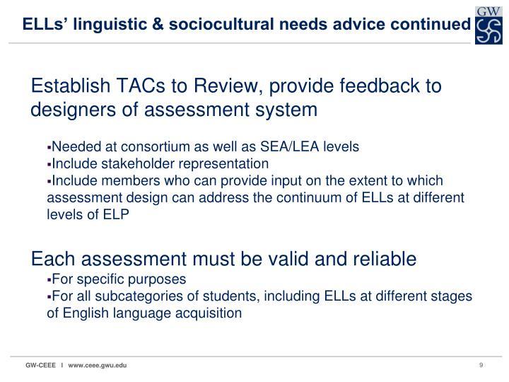 ELLs' linguistic & sociocultural needs advice continued