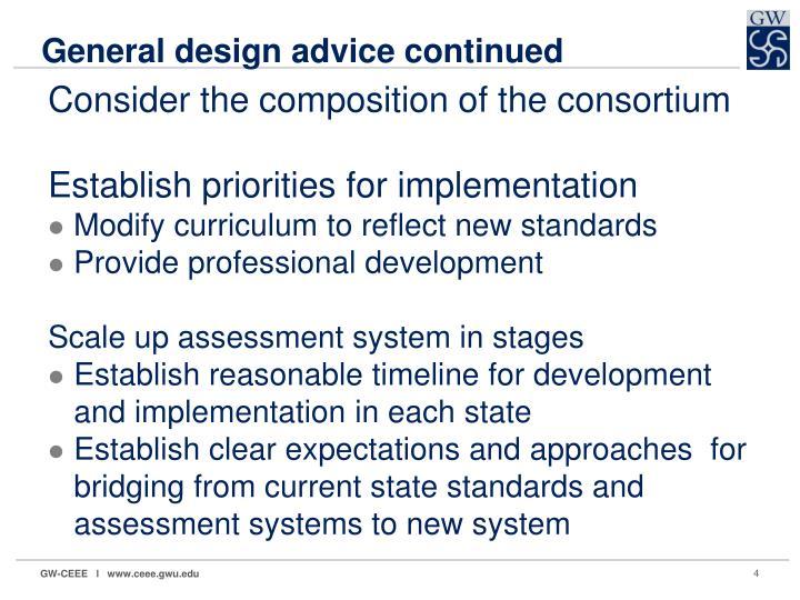 General design advice continued
