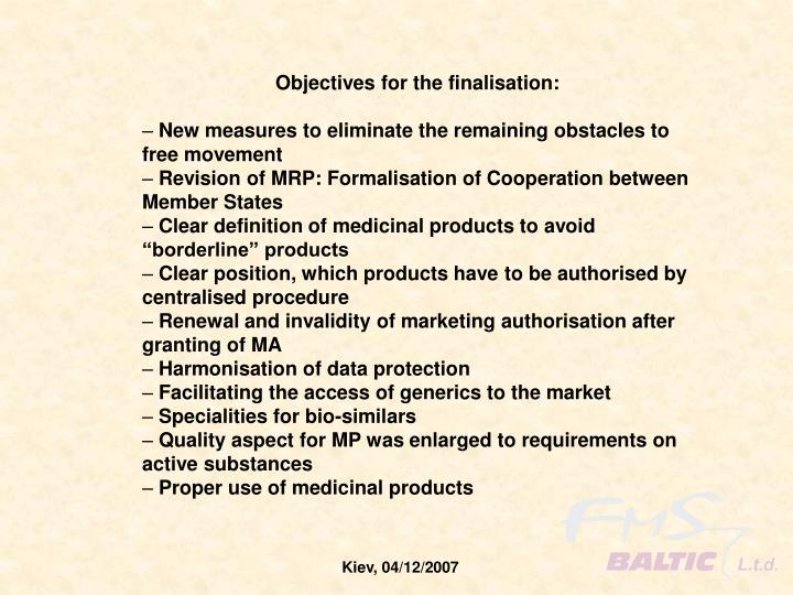Objectives for the finalisation: