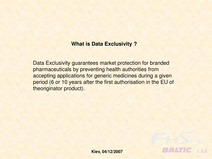 What is Data Exclusivity ?