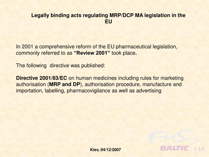 Legally binding acts regulating MRP/DCP MA legislation in the