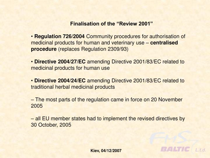 "Finalisation of the ""Review 2001"""