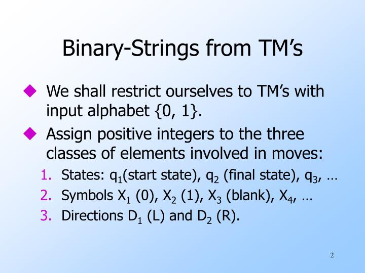 Binary strings from tm s