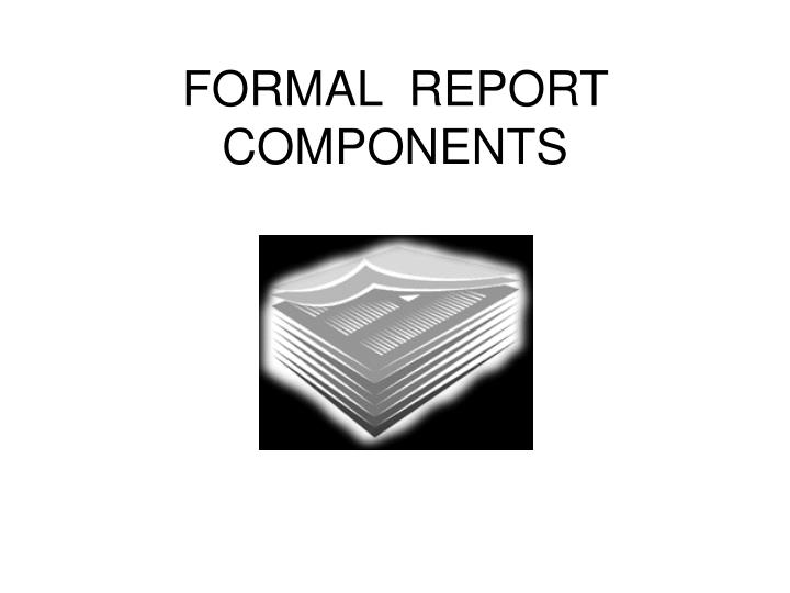 formal report components n.
