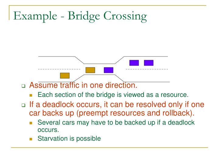 Example - Bridge Crossing
