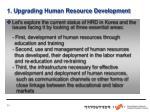 1 upgrading human resource development