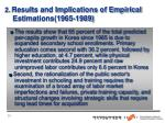 2 results and implications of empirical estimations 1965 1989